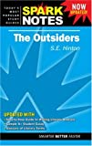 Outsiders by S. E. Hinton, The (SparkNotes Literature Guide) SparkNotes Editors