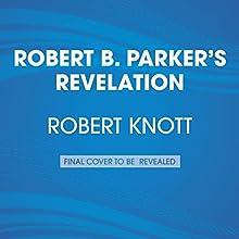Robert B. Parker's Revelation: Cole and Hitch, Book 5 Audiobook by Robert Knott Narrated by Rex Linn