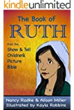The Book of Ruth (Show and Tell Bible)