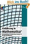 Einfuehrung in Mathematica: Beruecksi...