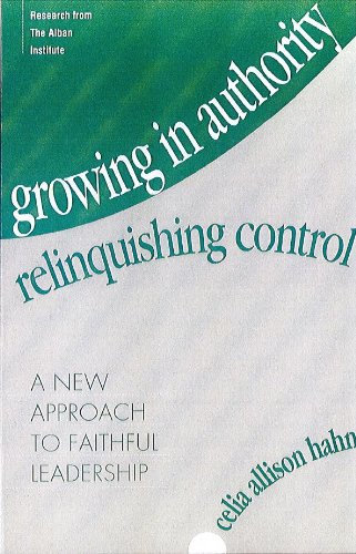 Growing in Authority, Relinquishing Control: A New...