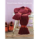 Knitting New Scarves: 27 Distinctly Modern Designsby Lynne Barr