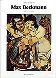 Max Beckamnn, Leben Und Werk (German Edition) (3763019170) by Beckmann, Peter