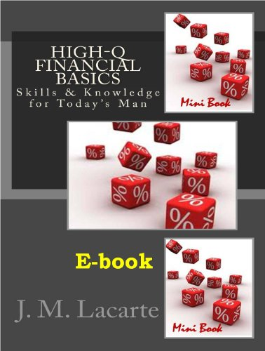 High-Q FINANCIAL BASICS. Skills & Knowledge for Today's Man (Corporate Finance Fundamentals)