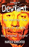 img - for Deviant: The Shocking True Story of Ed Gein, the Original Psycho book / textbook / text book