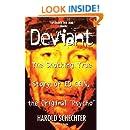 Deviant: The Shocking True Story of Ed Gein, the Original Psycho