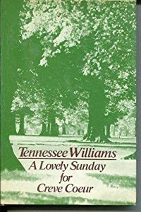 Tennessee Williams & Shirley Knight A Lovely Sunday For Creve Coeur Signed Book -... by Sports+Memorabilia