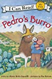 Pedro's Burro (My First I Can Read) (0060560339) by Capucilli, Alyssa Satin