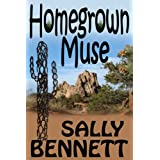Homegrown Muse ~ Sally Bennett