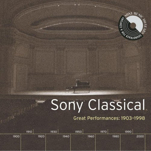 Sony Classical: Great Performances, 1903-1998 by Gioachino Rossini, Henryk Wieniawski, Bela Bartok, Ludwig van Beethoven and Heitor Villa-Lobos