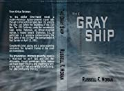 The Gray Ship: Book One in The Time Magnet Series