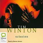 Scission | Tim Winton