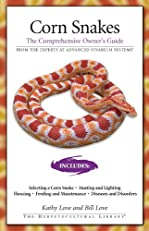 Corn Snakes: The Comprehensive Owner's Guide (Herpetocultural Library, The)