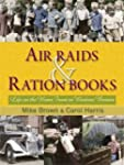 Air Raids & Ration Books: Life on the...