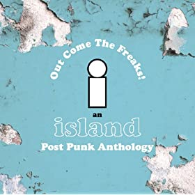 Island Records Post Punk Box Set - Out Come The Freaks [Explicit]