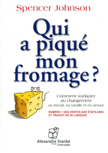 Qui a piqué mon fromage? - Who Moved My Cheese? French vers