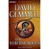 """Der silberne Bogen: Romanvon """"David A. Gemmell"""""""