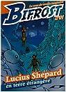 Bifrost, N�51 : Lucuis Shepard par Bifrost