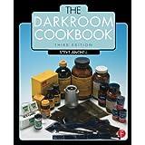 The Darkroom Cookbook ~ Stephen G. Anchell