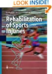 Rehabilitation of Sports Injuries: Cu...