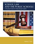School Law and the Public Schools: A...