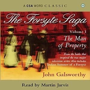 The Forsyte Saga - Volume 1 Audiobook