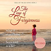 The Leap of Forgiveness: Souls of the Sea, Book 2 | April Geremia