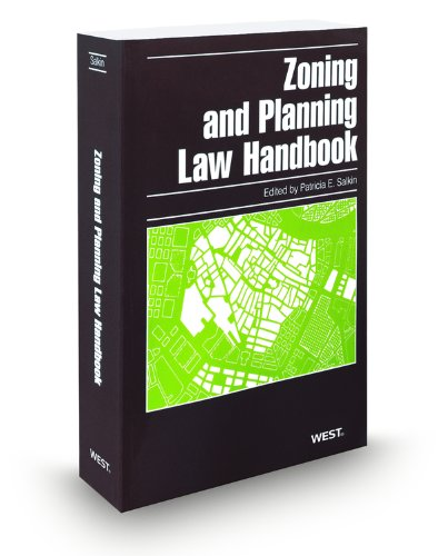 Zoning and Planning Law Handbook, 2009 ed. Patricia Salkin