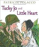Tucky Jo and Little Heart