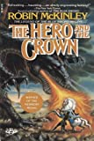 Hero and Crown (0425101495) by McKinley, Robin