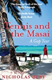 img - for Tennis and the Masai book / textbook / text book