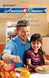 The M.D.'s Secret Daughter (Harlequin American Romance)