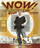img - for Wow! Stories from Real Life: A Low-Beginning, Multi-Skills Text book / textbook / text book