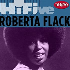 Amazon.com: Rhino Hi-Five: Roberta Flack: Roberta Flack: MP3 Downloads
