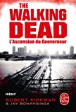 L'Ascension du Gouverneur (The Walking Dead, tome 1) (Litt�rature & Documents t. 32556)