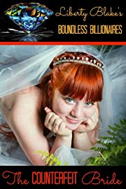 The Counterfeit Bride (Boundless Billionaires Book 1)