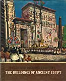img - for The Buildings of Ancient Egypt book / textbook / text book