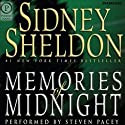 Memories of Midnight (       UNABRIDGED) by Sidney Sheldon Narrated by Steven Pacey