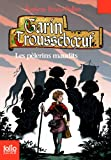 Garin Trousseboeuf, X : Les pèlerins maudits