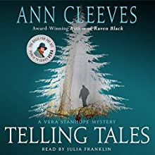 Telling Tales: A Vera Stanhope Mystery Audiobook by Ann Cleeves Narrated by Julia Franklin