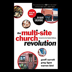 The Multi-Site Church Revolution Audiobook