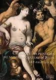 echange, troc Collectif - Catalogue des peintures du musée du château de Blois
