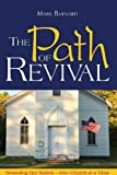 img - for The Path of Revival - Restoring Our Nation One Church at a Time book / textbook / text book