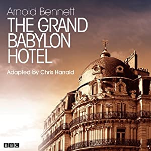 The Grand Babylon Hotel (Classic Serial) Performance