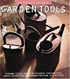 Garden Tools (Everyday Things) (0789200872) by Slesin, Suzanne