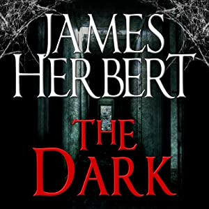 The Dark | [James Herbert]