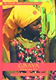 Gbaya (Heritage Library of African Peoples)
