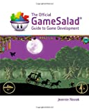 img - for The Official GameSalad Guide to Game Development (Explore Our New Media Arts & Design 1st Eds.) book / textbook / text book
