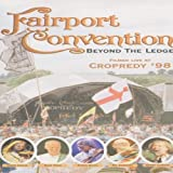 Fairport Convention - Beyond The Ledge [1998] [DVD]