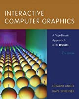 Interactive Computer Graphics: A Top-Down Approach with WebGL, 7th Edition Front Cover